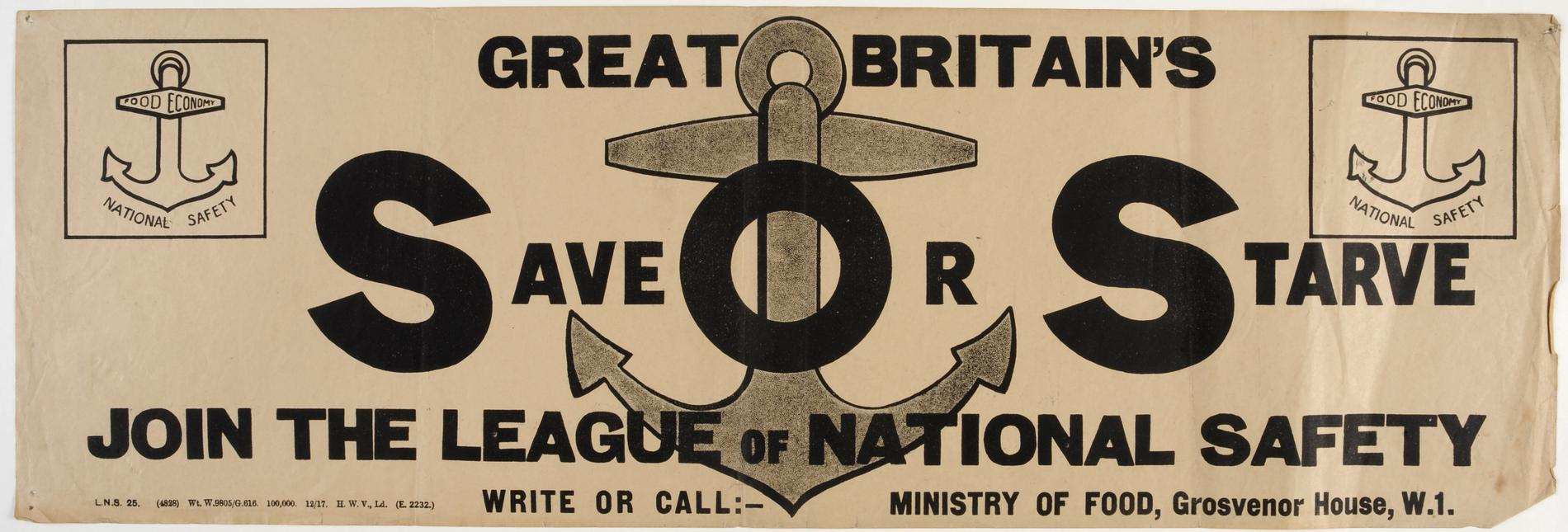 Great Britain's Save or Starve. Join the League of National Safety (Poster)
