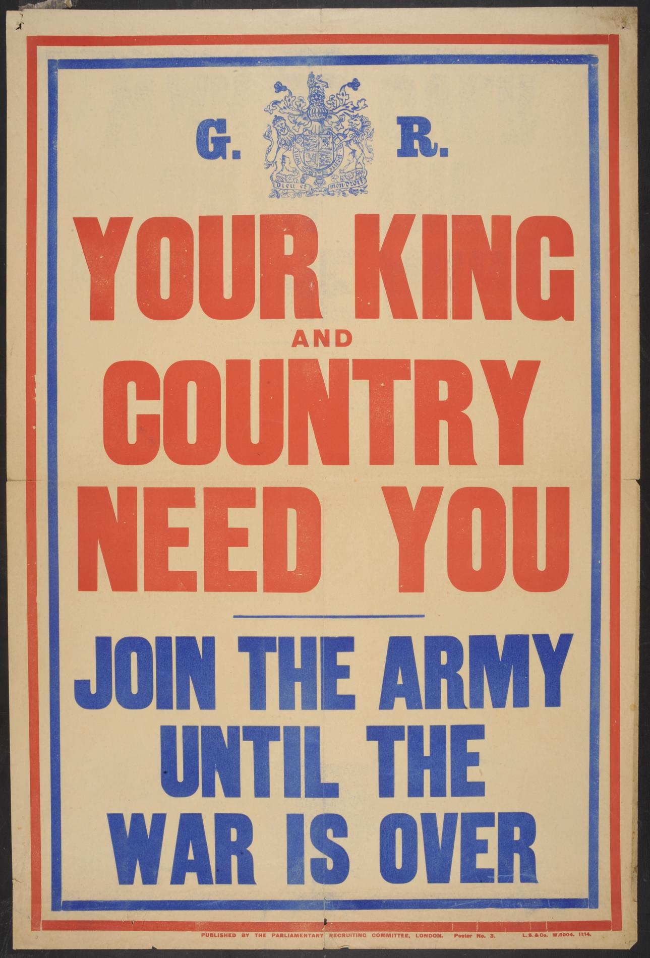 'Your King and Country Need You. Join the Army Until the War is Over' (Poster)