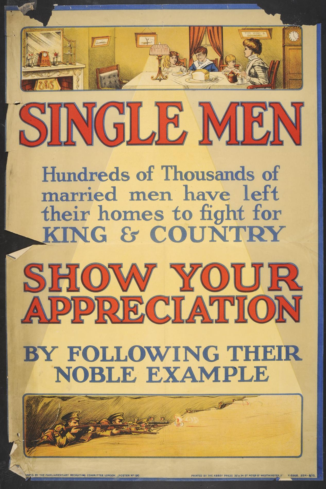 'Single Men - Show your appreciation by following their noble example' (Poster)